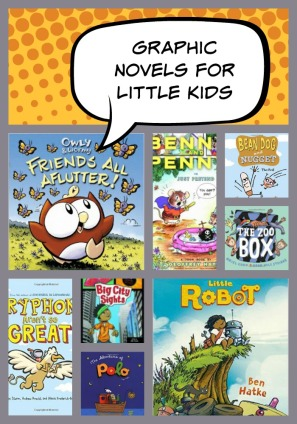 Graphic Novels for Little Kids