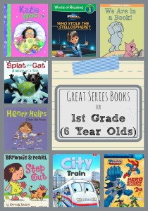 Great Series Books for First Grade Six Year Olds