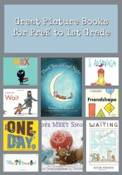 Great Picture Books for PreK to 1st Grade 4 year olds 5 year olds 6 year olds