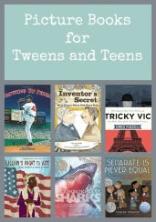 Picture Books for Tween Teens 4th 5th 6th Grade